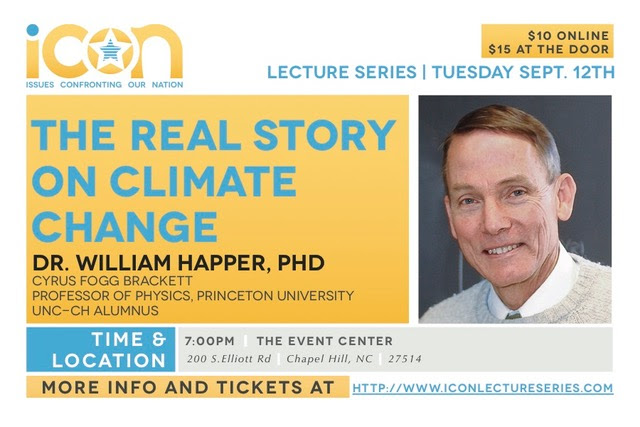 Prof. Wm Happer, Sept. 12, 2017 ICON Lecture, in Chapel Hill, NC